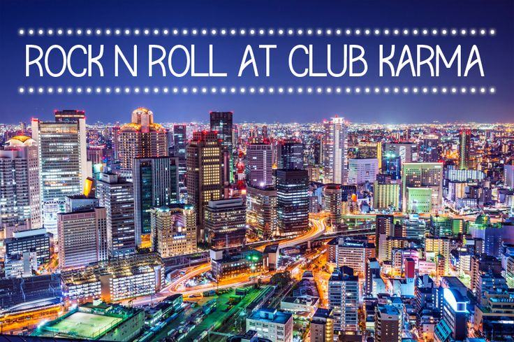 Want some techno and roll n roll grooves? Look no further than Club Karma! If you're luck, you could also witness popular DJs from Japan and other parts of the world spin here!