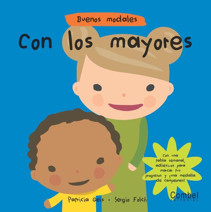 Viendo algunas situaciones, recomendamos que leáis este tipo de libros a vuestros hijos #libros #literaturainfantil http://www.babycaprichos.com/buenos-modales-con-los-mayores.html