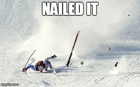 Nailed It Ski Meme Laugh Pinterest Beats Skiing