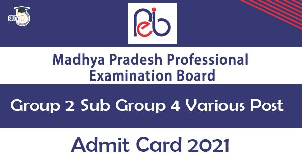 Mppeb Group 2 Sub Group 4 Various Post Admit Card 2021 Latest Job 2021 In 2021 Job Cards Submarine
