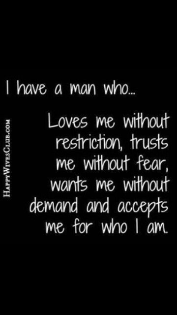 I do have a man like that and it's so amazing!!!