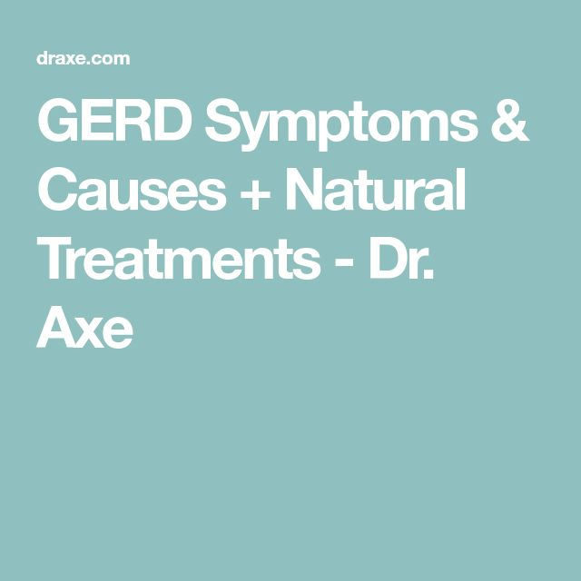 GERD Symptoms & Causes + Natural Treatments - Dr. Axe