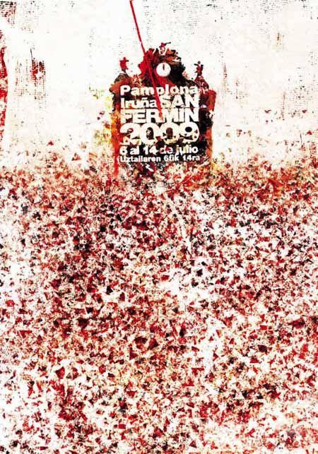 Cartel San Fermín 2009   Diseños de carteles publicitarios de fiestas populares de España.