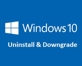 How to Downgrade Windows 10 to Windows 8.1 or Windows 7