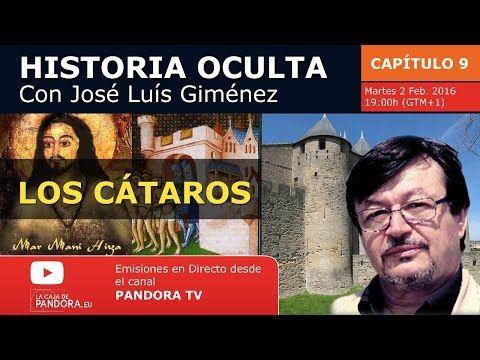 LOS CÁTAROS Historia Oculta Capítulo 9 con José Luís Giménez - YouTube