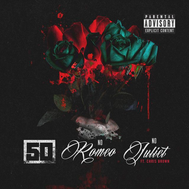 No Romeo No Juliet, a song by 50 Cent, Chris Brown on Spotify