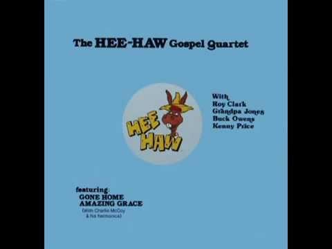 The Hee Haw Gospel Quartet [1981] The Hee Haw Gospel Quartet