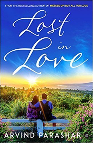 Lost In Love By Arvind Parashar Pdf Ebook Free Download Ebook Interesting Download Images Of A Lost Love
