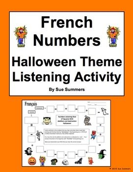 French Numbers and Math Listening Activity Halloween Theme by Sue Summers, fsl