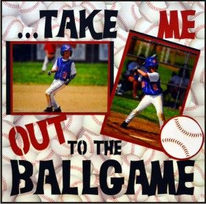 EZLaserDesigns : Take Me Out To The Ballgame Sample  scrapbook overlay baseball sports layout
