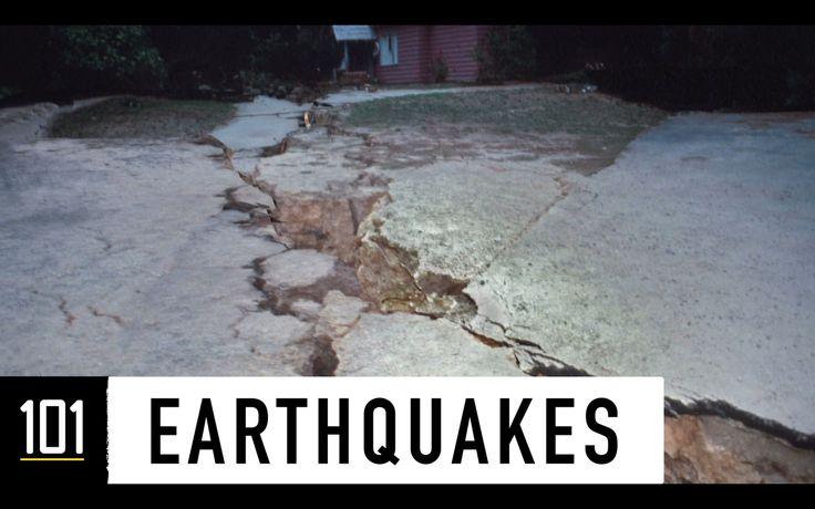 Earthquakes 101