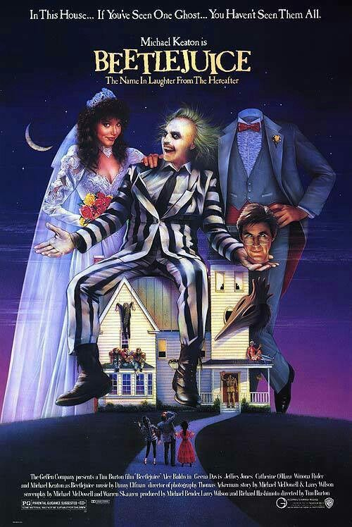 Beetlejuice (1988) Directed By: Tim Burton   This film and the film's poster display dark elements and death.
