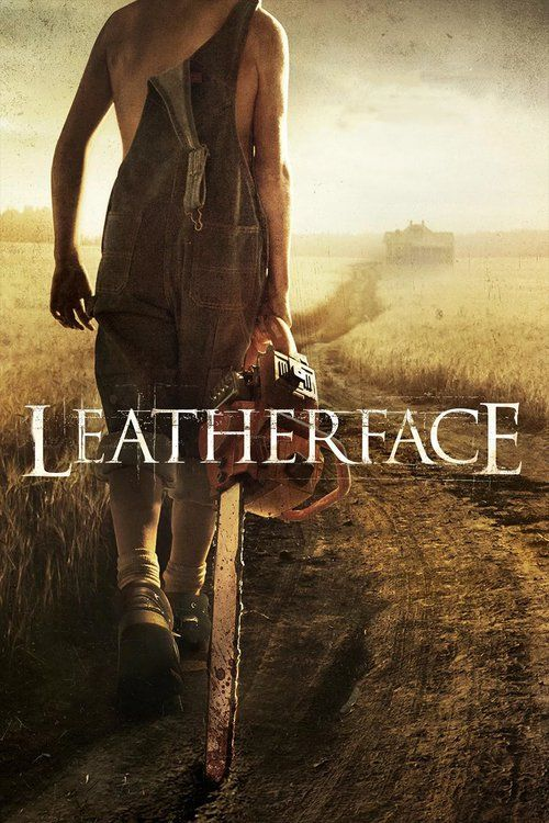 Leatherface (2017) - Watch Leatherface Full Movie HD Free Download - Online Streaming Leatherface (2017) Movie Free | full-Movie Download Leatherface