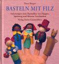 Marionnettes de feutrine au doigts - ALL - Basteln Mit Filz - dong - Picasa Web Albums