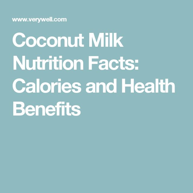 Coconut Milk Nutrition Facts: Calories and Health Benefits