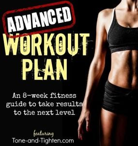 8 Week Advanced Workout Plan from Tone-and-Tighten.com - not sure what workouts to do at home? Here's 8 weeks worth!