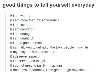 things to tell yourself every day self care
