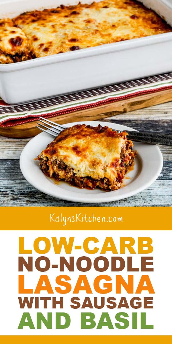 Low-Carb No-Noodle Lasagna with Sausage and Basil (Video)