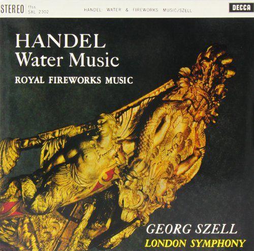 George Frederic Handel - Handel: Water Music Fireworks Music
