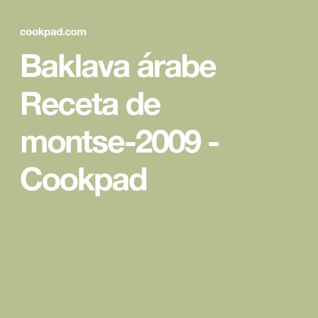 Baklava árabe Receta de montse-2009 - Cookpad