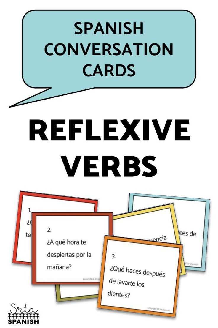 Reflexive Verbs Conversation Cards Spanish Lesson Plans High School Spanish Daily Routine [ 1104 x 736 Pixel ]