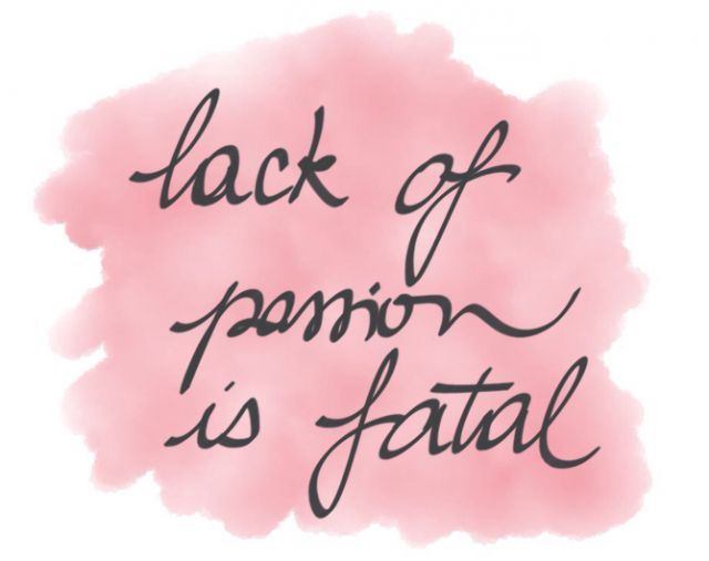 lack-of-passion-is-fatal