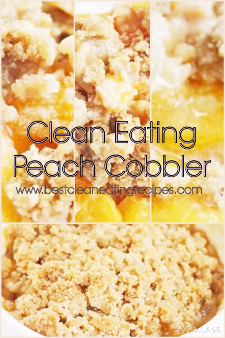Clean eating recipe: healthy peach cobbler #cleaneating #healthyeating