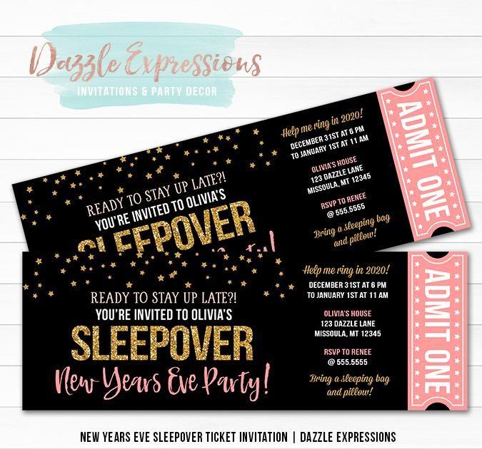 Sleepover New Years Eve Ticket Invitation New Years Eve Birthday Party Slumber Party Invitations Sleepover Invitations