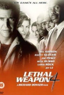 Lethal Weapon 4 (1998) - Mel Gibson, Danny Glover & Joe Pesci - With personal crises and age weighing in on them, LAPD officers Riggs and Murtaugh must contend with a deadly Chinese crimelord trying to get his brother out of prison.