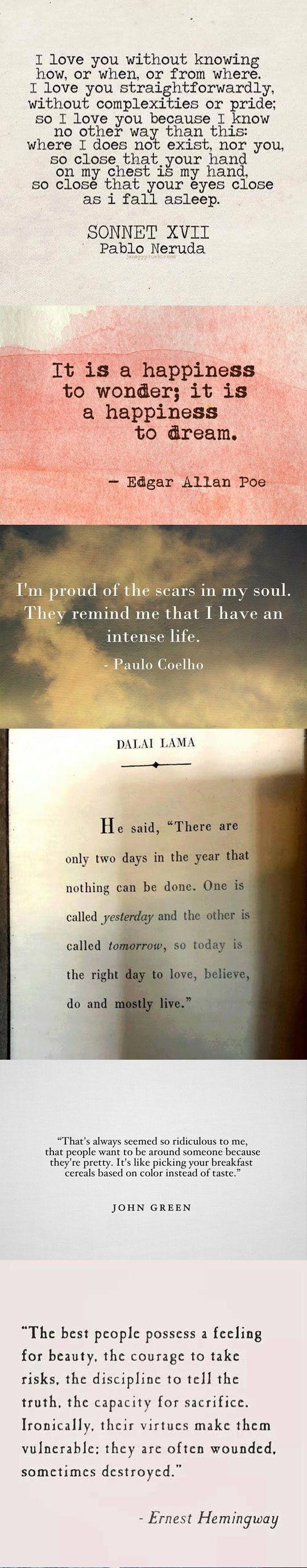 charming life pattern: pablo neruda - edgar allan poe - paulo coelho - dalai lama - john green - ernest hemingway - quotes ...