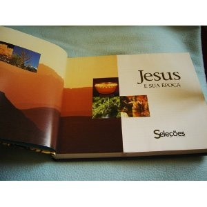 Jesus E Sua Epoca by Portugese Reader's Digest Brasil / Jesus and His times Portugese Language Version / Full Color Bible Study book $79.99
