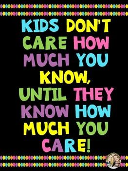 This a great inspirational poster to hang in the classroom or office to remind us why we are teachers. We are teachers to care for our students.They need to know that from day one. So as we head back to school this year, keep this quote in mind. Hope you enjoy this FREEBIE!