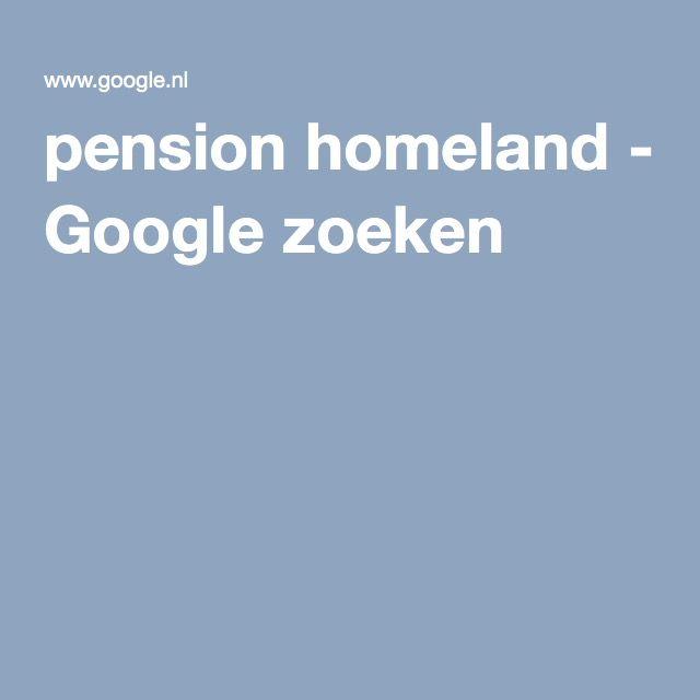 pension homeland - Google zoeken