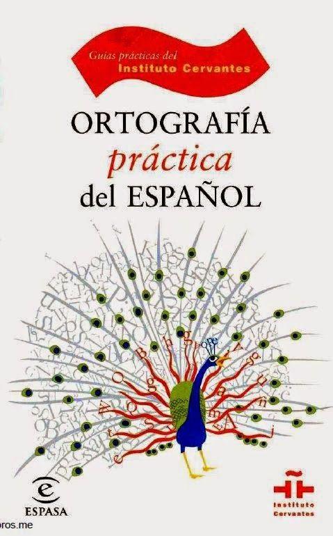 Libros, Cursos, Manuales y Revistas: ORTOGRAFIA PRACTICA DEL ESPAÑOL