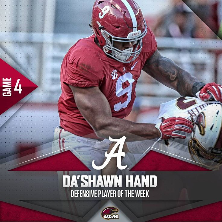 """Da'Shawn Hand. Defensive Player of the Week. #ULMvsBama #RollTide"""