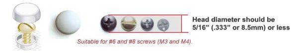"""Fits #6, #8, M3 and M4 fasteners Outside Diameter: 1/2"""" 8/8 ELECTROPLATED SNAP-CAPS® Screw Covers have an outside diameter of 1/2"""". Fits screws sizes from #6 and #8 screws (metric M3 and M4). 64 Colors in stock."""
