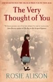 """""""The very thought of you"""", a poignant story of war, love and loss, told through the eyes of an evacuee. Click the book cover to see if it is available to borrow from the Information Store."""