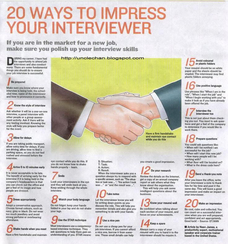 20 Ways To Impress Your Interviewer.  My mother coached me well on how to interview; I never interviewed for a job that I wasn't later offered.  I want to make sure that I teach my kids, too...