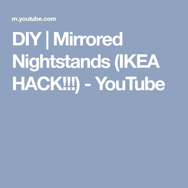 diy mirrored nightstands ikea hack youtube - Schlafzimmerideen Des Mannes Ikea