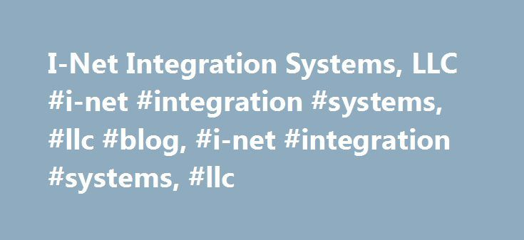 I-Net Integration Systems, LLC #i-net #integration #systems, #llc #blog, #i-net #integration #systems, #llc http://uganda.remmont.com/i-net-integration-systems-llc-i-net-integration-systems-llc-blog-i-net-integration-systems-llc/  # Home IT Support for New Jersey Businesses i-Net Integration Systems, LLC (also knows as iNet) is a full computer service provider. We are located in Morris County, New Jersey. We provide complete on-site computer services and remote support for your business at…