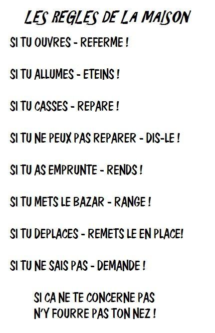 Les règles de la maison ;)