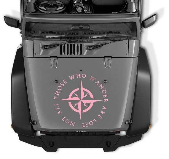 Not All Those Who Wander Are Lost Compass Hood Decal Not All Those Who Wander Compass Tumbler Deca Jeep Hood Decals Jeep Gladiator Wrangler Accessories
