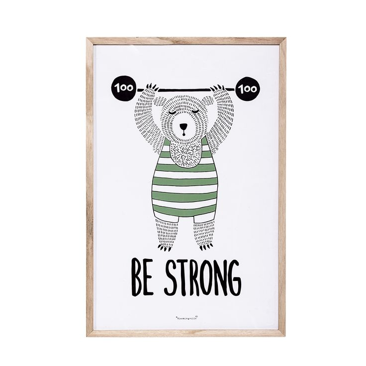 Be strong poster. Design by Bloomingville Mini