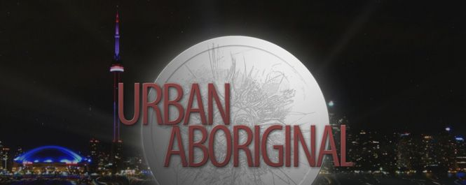 """Urban Aboriginal produced & hosted by Virginia Barter: """"Urban Aboriginal is a weekly magazine series highlighting the rich and culturally diverse contributions that Aboriginal people bring to life in the City of Toronto. We mix contemporary with traditional to explore how the city has shaped the lives and creative energies of Aboriginal people today."""""""