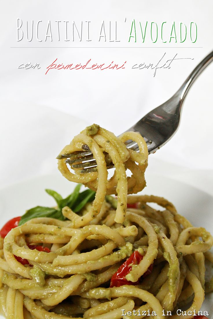 Bucatini all'avocato e pomodorini confit - Avocado Pasta