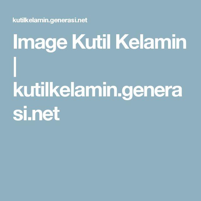 Image Kutil Kelamin | kutilkelamin.generasi.net