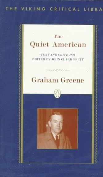 The Quiet American: Text and Criticism
