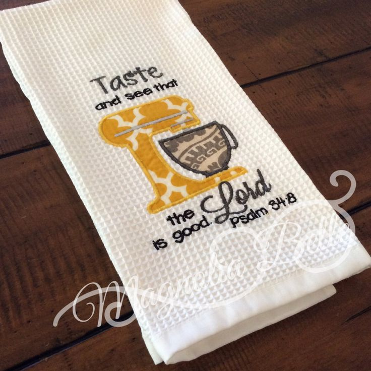 Taste and see that The Lord is good psalm 38:4 Embroidered Kitchen Towel by MagBell on Etsy
