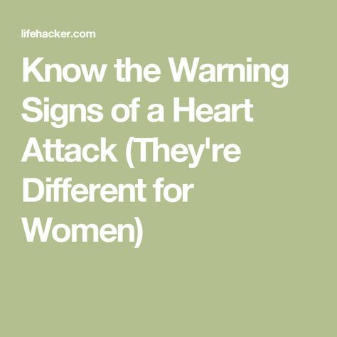 Know the Warning Signs of a Heart Attack (They're Different for Women)
