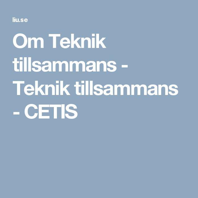 Om Teknik tillsammans - Teknik tillsammans - CETIS